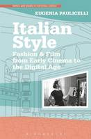 Chapter 7 - 'After La dolce vita: La grande bellezza (2013) by Paolo Sorrentino' [in] Italian style: fashion & film from early cinema to the digital age