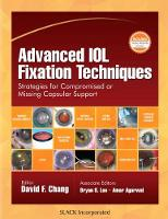 Advanced IOL fixation techniques: strategies for compromised or missing capsular support