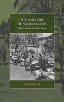 The dark side of nation states: ethnic cleansing in modern Europe