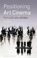 Positioning art cinema: film and cultural value