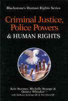 Criminal justice, police powers and human rights
