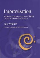 Improvisation: methods and techniques for music therapy clinicians, educators and students