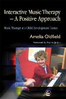 Interactive music therapy: a positive approach ; music therapy at a child development centre