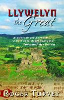 Llywelyn the Great: prince of Gwynedd