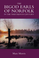 The Bigod earls of Norfolk in the thirteenth century