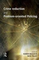 Crime reduction and problem-oriented policing