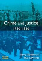 Crime and justice, 1750-1950