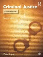 Criminal justice: an introduction to crime and the criminal justice system
