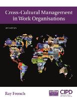 Cross-cultural management in work organisations / Ray French.