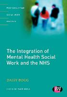 The integration of mental health social work and the NHS