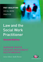 Law and the social work practitioner: a manual for practice