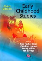 Early childhood studies: an introduction to the study of children's worlds and children's lives