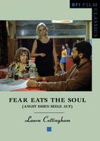 Fear eats the soul =: Angst essen Seele auf