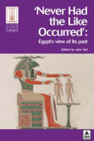 'Never had the like occurred': Egypt's view of its past