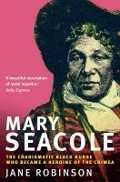Age and Consequence, IN: Mary Seacole: the charismatic black nurse who became a heroine of the Crimea