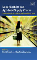Supermarkets and agri-food supply chains: transformations in the production and consumption of foods