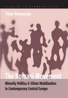 The Romani movement: minority politics and ethnic mobilization in contemporary Central Europe