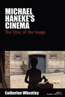 Michael Haneke's cinema: the ethic of the image
