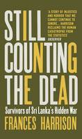 Introduction and Chapter 1 [IN] Still Counting The Dead Survivors Of Sri Lankas Hidden War