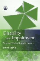 Disability and impairment: working with children and families