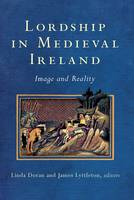 The Profits of lordship: Roger Bigod earl of Norfolk and the Lordship of Carlow, 1270-1306