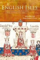 A Second England?  Scotland and the Monarchy of Britain in The First English Empire