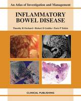 Inflammatory Bowel Disease: an Atlas of Investigation and Management