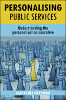 Personalising public services: understanding the personalisation narrative