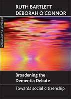 Broadening the dementia debate: towards social citizenship