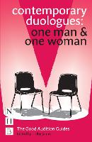 Contemporary duologues. One man & one womanedited and introduced by Trilby James.