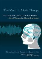 The music in music therapy: psychodynamic music therapy in Europe : clinical, theoretical and research approaches