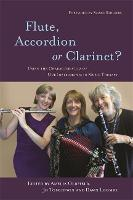 Flute, accordion or clarinet?: using the characteristics of our instruments in music therapy