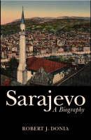 Sarajevo: a biography