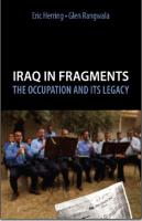 'The State – Fragmenting Political Authority'  [in] Iraq in Fragments: The Occupation and its Legacy