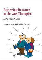 Beginning research in the arts therapies: a practical guide
