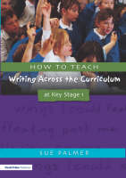 How to teach writing across the curriculum at Key Stage 1