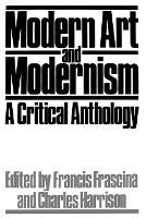 Modern art and modernism: a critical anthology