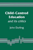 Child-centred education and its critics