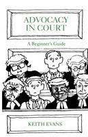 Advocacy in court: a beginners guide