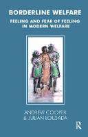 Borderline Welfare: Feeling and Fear of Feeling in Modern Welfare