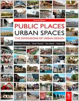 Public places, urban spaces: the dimensions of urban design
