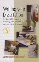 Writing your dissertation: how to plan, prepare and present successful work