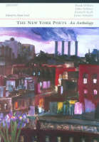 The New York poets: Frank O'Hara, John Ashbery, Kenneth Koch, James Schuyler : an anthology