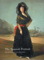 The Spanish portrait: from El Greco to Picasso