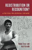 Social Justice in the Age of Identity Politics: Redistribution, Recognition and Participation