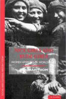 Nice girls and rude girls: women workers in World War I