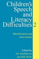 Children's speech and literacy difficulties: [Book 2]: Identification and intervention
