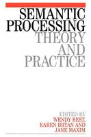 Semantic Processing: Theory and Practice