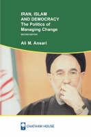 Iran, Islam, and democracy: the politics of managing change