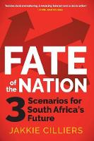Fate of the nation: 3 scenarios for South Africa's future